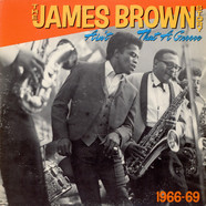 James Brown - The James Brown Story (Ain't That A Groove 1966-1969)