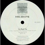 Larry Heard presents Mr White - The Sun Can't Compare / You Rock Me