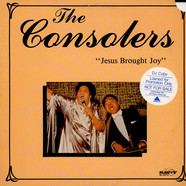 The Consolers - Jesus Brought Joy
