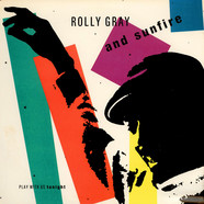 Rolly Gray And Sunfire - Play With Us Tonight