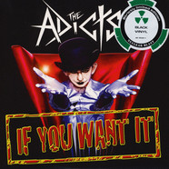 Adicts, The - If You Want It