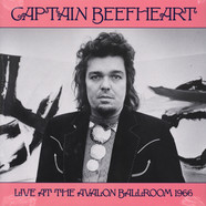 Captain Beefheart - Live At The Avalon Ballroom 1966