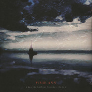 Vivie Ann - When The Harbour Becomes The Sea
