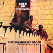 Carlton & The Shoes - Love Me Forever