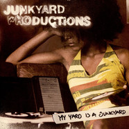 Junkyard Productions - My Yard Is A Junkyard EP