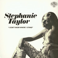 Stephanie Taylor - I Dont Know Where I Stand Red Vinyl Edition