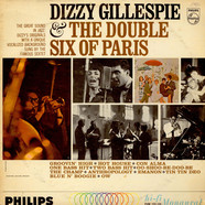 Dizzy Gillespie + Les Double Six - Dizzy Gillespie And The Double Six Of Paris