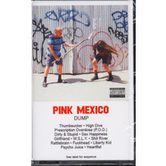 Pink Mexico - Dump