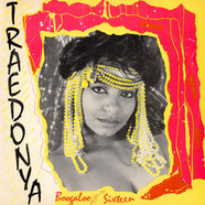 Traedonya - The Boogaloo / Sixteen