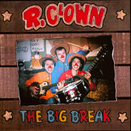 R. Clown - The Big Break