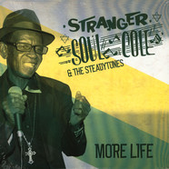 Stranger Cole / The Steadytones - More Life (12 Ep)
