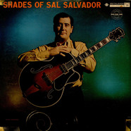 Sal Salvador - Shades Of Sal Salvador