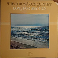 Phil Woods Quintet, The - Song For Sisyphus
