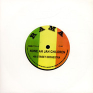 The 4th Street Orchestra - None Ah Jah Children