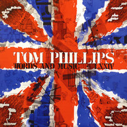 Tom Phillips - Words And Music