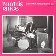 V.A. - Buntus Rince Explorations In Irish Jazz, Fusion & Folk 1969-81