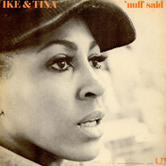 Ike & Tina Turner - 'Nuff Said