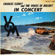 Charles Clency And The Voices Of Melody - In Concert