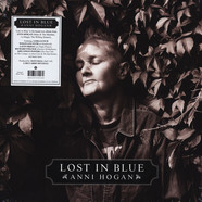 Anni Hogan - Lost In Blue Blue Vinyl Edition