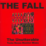 Fall, The - Unutterable - Testa Rossa Monitor Mixes Record Store Day 2019 Edition