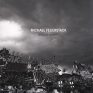 Michael Feuerstack - Natural Weather White Vinyl Edition
