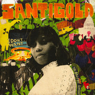 Santigold - I Don't Want: The Gold Fire Sessions Record Store Day 2019 Edition