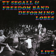 Ty Segall & The Freedom - Deforming Lobes