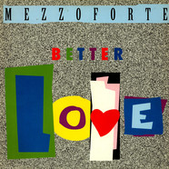 Mezzoforte - Better Love