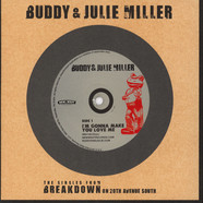 Buddy & Julie Miller - I'm Gonna Make You Love Me / Can't Cry Ha