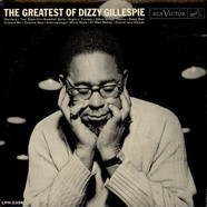 Dizzy Gillespie - The Greatest Of Dizzy Gillespie