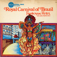 V.A. - Pan Am Presents Royal Carnival Of Brazil Flamboyan Hotel