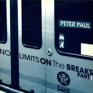 Peter Paul - No Limits On The Breaks Part 1