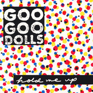 Goo Goo Dolls - Hold Mee Up