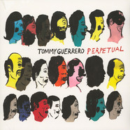 Tommy Guerrero - Perpetual