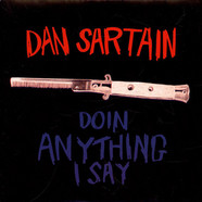 Dan Sartain - Doin Anything I Say