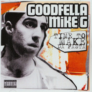 Goodfella Mike G - Time To Make Da Pasta