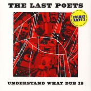 Last Poets, The - Understand What Dub Is