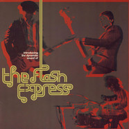 Flash Express, The - Introducing The Dynamite Sound Of