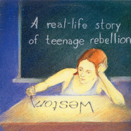 Weston - A Real-Life Story Of Teenage Rebellion
