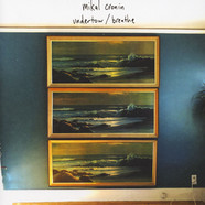 Mikal Cronin - Undertow / Breathe