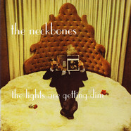 Neckbones, The - The Lights Are Getting Dim
