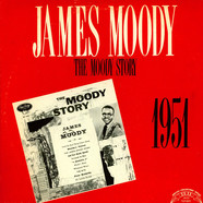 James Moody - The Moody Story