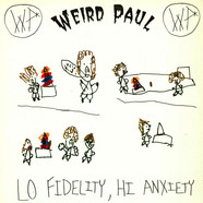 Weird Paul - Lo Fidelity, Hi Anxiety