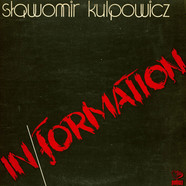 Slawomir Kulpowicz - In/Formation