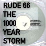 Rude 66 - The 1000 Years Storm EP Transparant Vinyl Edition
