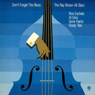 Ray Brown's All Stars - Don't Forget The Blues