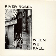 River Roses - When We Fall