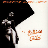 Duane Peters With Pascal Briggs - Suicide Child