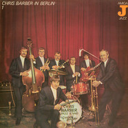 Chris Barber's Jazz Band - Chris Barber In Berlin 1
