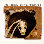 Lonnie Holley - Keeping A Record Of It